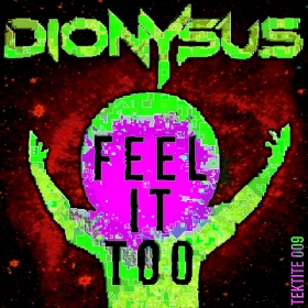 Cover Art Dionysus - Feel It Too